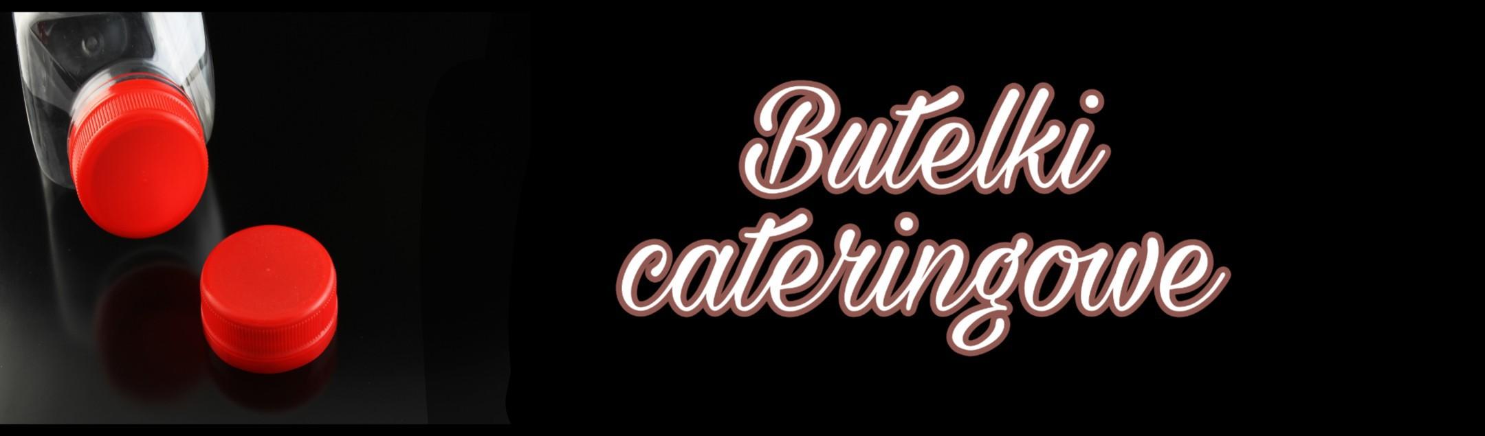 Butelki cateringowe doi soków, do napojów mlecznych. Idealne do cateringu dietetycznego oraz firm oferujących soki.
